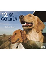 12 Uses for a Golden 2012 Calendar: Backseat Drivers