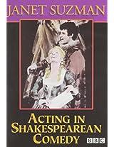 Acting in Shakespearean Comedy
