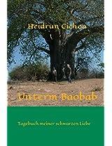Unterm Baobab: Tagebuch meiner schwarzen Liebe