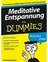 Meditative Entspannung für Dummies (Für Dummies)