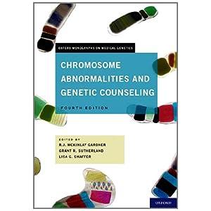 【クリックで詳細表示】Chromosome Abnormalities and Genetic Counseling (Oxford Monographs on Medical Genetics): R. J. Mckinlay Gardner, Grant R Sutherland, Lisa G. Shaffer: 洋書