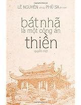 Bat Nha La Mot Cong an Thien-quyen: 1