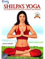 Shilpa's Yoga (An Introduction to Dynamic Free Flow Yoga Practice) (DVD) - Shilpa Shetty - Shemaroo