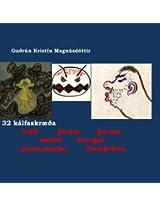 Krakka-Óðsmál in fornu 32.skræða: 32. kálfaskræða: tröll jötnar þursar þursameyjar framþróun Þrymskviða