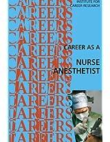 Career As a Nurse Anesthetist