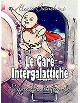 Le Gare Intergalattiche: Superciccio & Sister (Italian Edition)