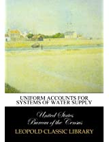 Uniform accounts for systems of water supply