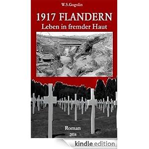 1917 Flandern: Leben in fremder Haut (German Edition)