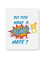 PosterGuy Do You Want a Punch Mate Funny Mouse Pad