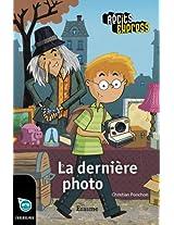 La dernière photo: Récits Express, des livres pour les enfants de 10 à 13 ans: Récits Express, des histoires pour les 10 à 13 ans (French Edition)