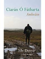 Ciarán Ó Fatharta: Amhráin: Amhrain