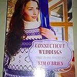 Connecticut Weddings - Kim O'Brian (Crossroads of change Romance novels)