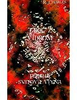 Trol Z Vidrom - Persha Svitova Viyna