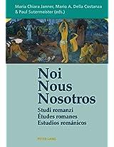 Noi - Nous - Nosotros: Studi Romanzi - Etudes Romanes - Estudios Romanicos