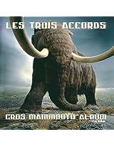 Gros Mammouth Albumb Turbo