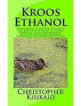Kroos Ethanol: Eendekroos Biomassa Gegroeid Uit Organisch Afval Bij Corn Vervang Voor Amerikaanse En Internationale Ethanol Productie Van Biobrandstoffen