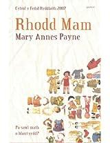 Rhodd Mam 2007: Enillydd Medal Ryddiaith Eisteddfod Genedlaethol Cymru Sir Fflint A'r Cyffiniau