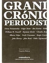 Grandes cronicas periodisticas/ Great newspaper stories (Comunicacion, Periodismo Y Medios)