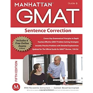 Sentence Correction GMAT Strategy Guide, 5th Edition: 8 (Manhattan GMAT Strategy Guides)