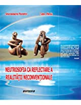 Neutrosofia ca reflectarea a realităţii neconvenţionale (Catalan Edition)