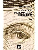 Società ed economia della conoscenza (Italian Edition)