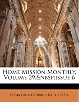 Home Mission Monthly, Volume 29, Issue 6