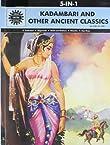 Kadambari and Other Ancient Classics: 5 in 1 (Amar Chitra Katha)