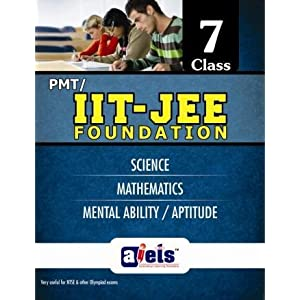 PMT/IIT Foundation for Class 7 (Science/Maths/Aptitude) (Old Edition)