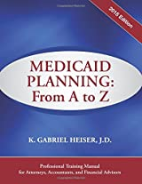 Medicaid Planning - from a to Z, 2015