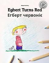 Egbert Turns Red / Ehbert Chervoniye