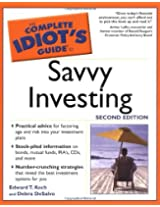 Complete Idiot's Guide to Savvy Investing, 2E (The Complete Idiot's Guide)