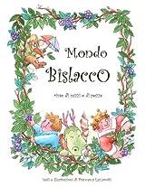Mondo Bislacco: Rime di Pazzi e di Pezze (Italian Edition)