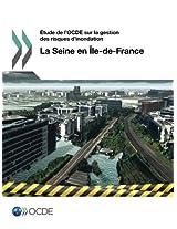 Etude de L'Ocde Sur La Gestion Des Risques D'Inondation: La Seine En Ile-de-France 2014