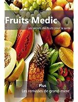 Fruits Medic: Les remède de grande mère!