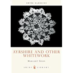 Ayrshire and Other Whitework (Shire Library)