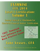 Examwise 2014 Cfa Level I Volume 1 - The Candidates 450 Question and Answer Workbook for Chartered Financial Analyst Exam