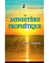LE MINISTERE PROPHETIQUE