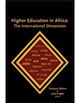 Higher Education in Africa: The International Dimension