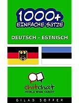 1000+ Einfache Sätze Deutsch - Estnisch (Geplauder Weltweit) (German Edition)