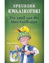 Speurder Kwaaikofski 4: Die aand van die blou kaalkoppe