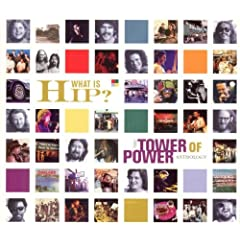 What Is Hip: Tower of Power Anthology