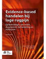 Evidence-based handelen bij lage rugpijn: Epidemiologie, preventie, diagnostiek, behandeling en richtlijnen