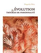 Évolution et troubles de personnalité (Psy-Théories, débats, synthèses) (French Edition)