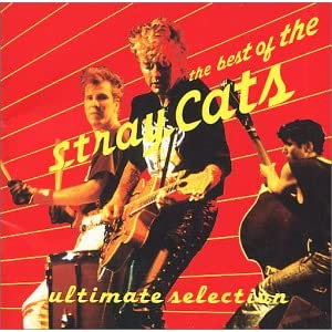 The Best Of The Stray Cats - Ultimate Selection