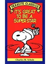 It's Great to Be a Superstar (Charlie Brown)