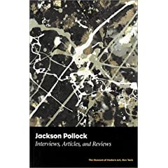 Jackson Pollock: Interviews, Articles, and Reviews