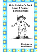 Urdu Children's Book Level 3 Reader: Sonu Ke Kisse