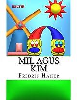 Mil Agus Kim: Ísiltír