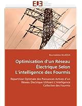 Optimisation D''Un Reseau Electrique Selon L''Intelligence Des Fourmis (Omn.Univ.Europ.)