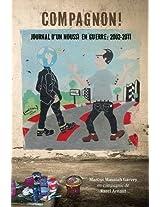 Compagnon! Journal D'Un Noussi En Guerre: 2002-2011